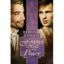 Forever Hold His Peace (The Crofton Chronicles Book 3)