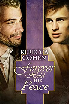 Forever Hold His Peace (The Crofton Chronicles Book 3) by [Cohen, Rebecca]