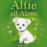 Alfie All Alone | Holly Webb