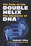 img - for The Path to the Double Helix: The Discovery of DNA (Dover Books on Biology) reprint edition by Olby, Robert (2012) Paperback book / textbook / text book