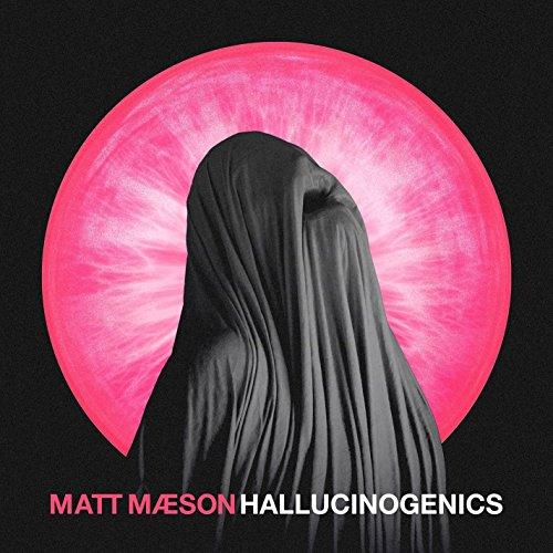 Hallucinogenics [Explicit]