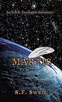 Martis: An ERS Cassiopeia Adventure by [Swem, S.F.]