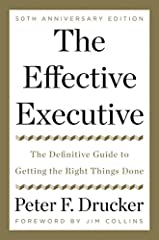 A handsome, commemorative edition of Peter F. Drucker's timeless classic work on leadership and management, with a foreword by Jim Collins.       What makes an effective executive?       For decades, Peter F. Drucker was widely regarde...