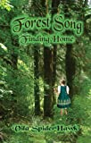 Forest Song, Vila SpiderHawk, 0981473989
