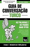 capa de Guia de Conversação Portuguès-Turco E Dicionário Conciso 1500 Palavras