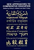 New Approaches to Comparative Education, , 0226015262