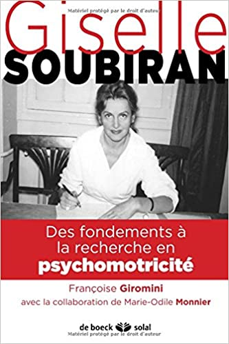 Livres gratuits Gisèle Soubiran : Des fondements à la recherche en psychomotricité epub pdf