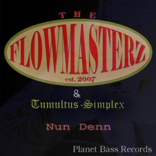 nun denn by the flowmasterz tumultus simplex on amazon music. Black Bedroom Furniture Sets. Home Design Ideas