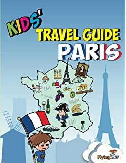 kids travel guide paris the fun way to discover paris especially for