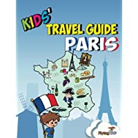 Kids' Travel Guide - Paris: The fun way to discover Paris-especially for kids: 2 (Kids' Travel Guide sereis)
