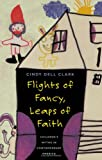Flights of Fancy, Leaps of Faith, Cindy Dell Clark, 0226107779