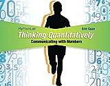 Thinking Quantitatively, Eric Gaze, 0133949907