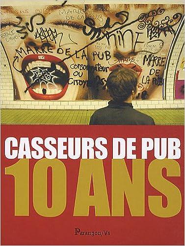 Livres Casseurs de pub : 10 ans epub, pdf