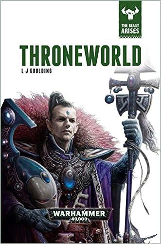 Throneworld (The Beast Arises #5 - Warhammer 40,000) - Guy Haley