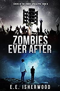Zombies Ever After by E.E. Isherwood ebook deal