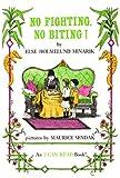 No Fighting, No Biting!, Else Holmelund Minarik, 080852660X