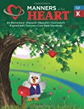 Manners of the Heart Kindergarten, Jill Rigby Garner, 1930236050