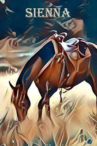 Sienna Saddle - Grazing Wrangler: Sienna: Beautiful Horse Journal Notebook
