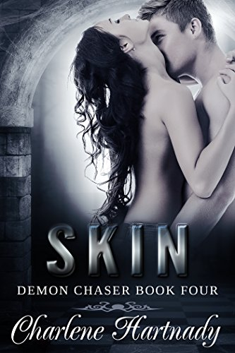 SKIN (Demon Chaser Book 4)