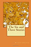 The Six and Three Stories, Maxine Speaker, 1499662424