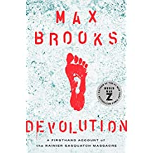 Devolution: A Firsthand Account of the Rainier Sasquatch Massacre