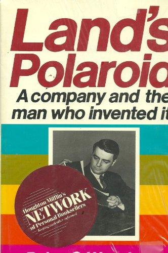 Land's Polaroid: A Company and the Man Who Invented ()