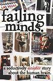 Failing Minds, Vinal Lang, 1494921200