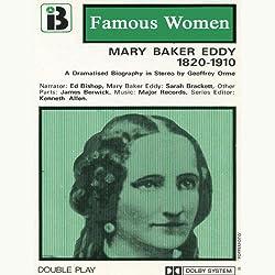 Mary Baker Eddy, 1820-1910