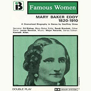 Mary Baker Eddy, 1820-1910 Performance