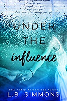 Under the Influence (Chosen Paths Book 2) by [Simmons, L.B.]