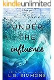 Under the Influence (Chosen Paths Book 2)