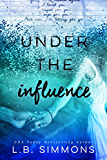 Under the Influence (Chosen Paths Book 2)