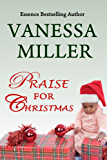Praise for Christmas (Book 6 - Praise Him Anyhow Series)