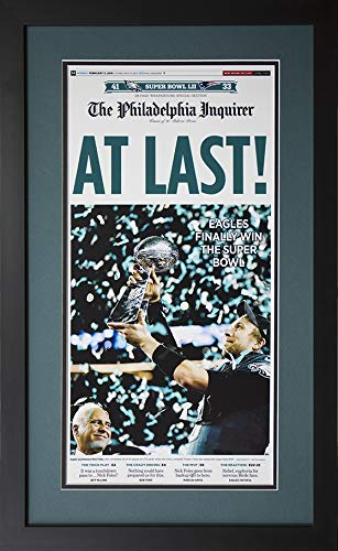 - Collectible Art Gallery at Last (Philadelphia Inquirer Front Page - Framed February 5th, 2018 Super Bowl Champions!!!) 16x27 Frame Size