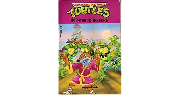 Splinter to the Fore (Teenage Mutant Ninja Turtles): Amazon ...