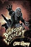 The Bigfoot Experiment (The Sasquatch Encounters) (Volume 5)