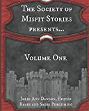 img - for The Society of Misfit Stories Presents... book / textbook / text book