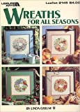 img - for Wreaths For All Seasons #2145 book / textbook / text book