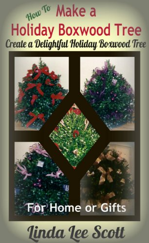 How To Make a Holiday Boxwood Tree
