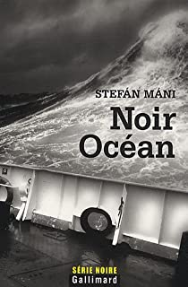 Noir océan, Stefán, Máni