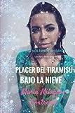 img - for Placer del tiramisu bajo la nieve (Poesia) (Spanish Edition) book / textbook / text book