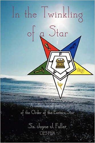 In The Twinkling Of A Star Eastern Star Poetry Joyce Fuller
