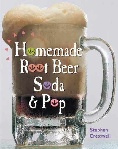 (Homemade Root Beer, Soda & Pop )