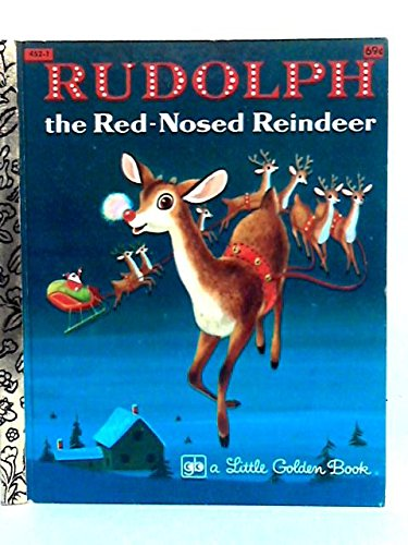 RUDOLPH the Red-nosed Reindeer. A Little Golden Book.