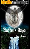 Shifter's Hope (Spirit Walkers Saga Book 1)