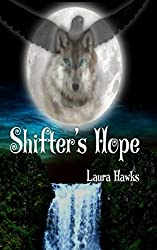 Shifter's Hope (Spirit Walkers Saga Book 1)