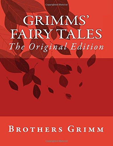 Grimms' Fairy Tales: The Original Edition ebook
