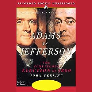 Adams vs. Jefferson Audiobook