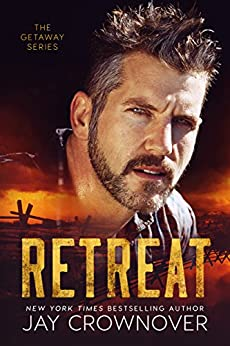 Retreat (The Getaway Series Book 1) by [Crownover, Jay]