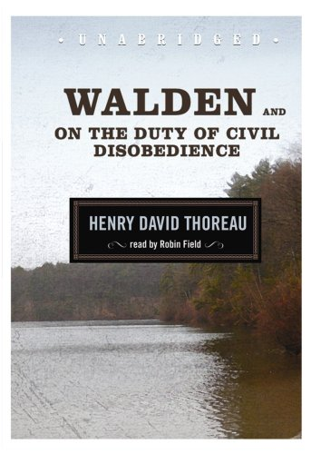 Walden and On the Duty of Civil Disobedience (Blackstone Audio Classic Collection) by Brand: Blackstone Audio, Inc.